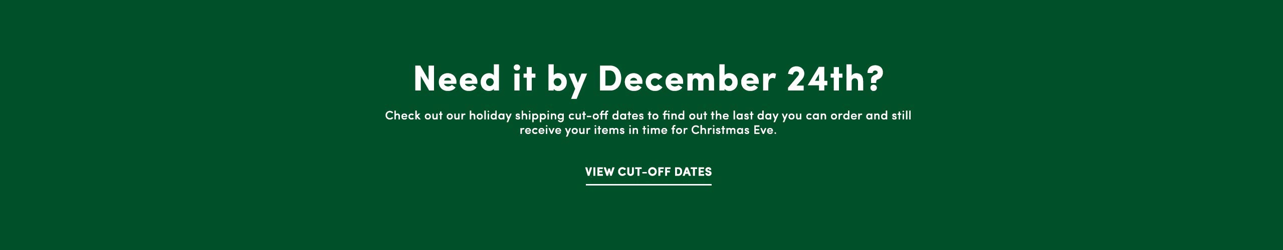 Holiday Cut Off Dates